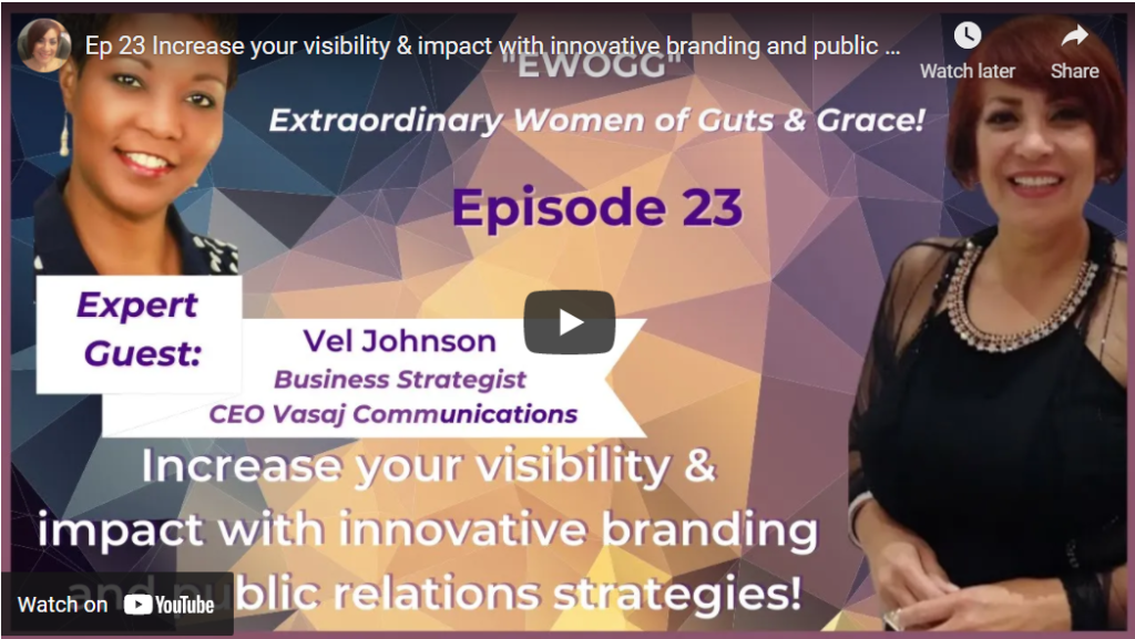 Ep 23 Increase your visibility & impact with innovative branding and public relations strategies!